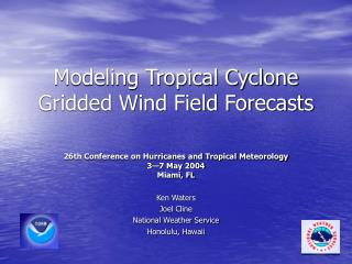 Modeling Tropical Cyclone Gridded Wind Field Forecasts
