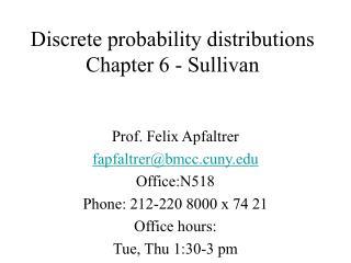 Discrete probability distributions   Chapter 6 - Sullivan