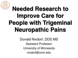 Needed Research to Improve Care for People with Trigeminal Neuropathic Pains