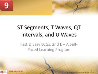 ST Segments, T Waves, QT Intervals, and U Waves