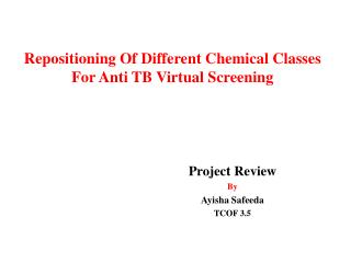 Repositioning Of Different Chemical Classes For Anti TB Virtual Screening