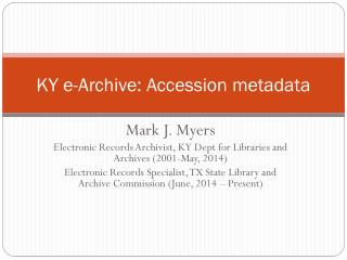 KY e-Archive: Accession metadata