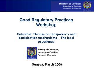 Good Regulatory Practices Workshop