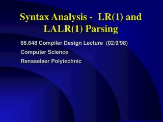 Syntax Analysis -  LR1 and LALR1 Parsing