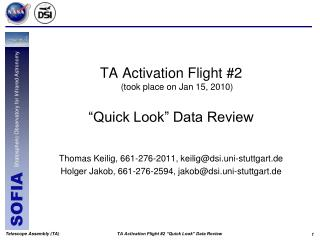 "TA Activation Flight #2 (took place on Jan 15, 2010) ""Quick Look"" Data Review"