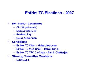 EntNet TC Elections - 2007