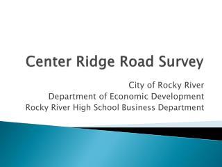 Center Ridge Road Survey
