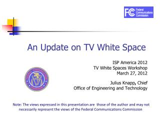 An Update on TV White Space