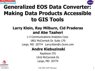 Generalized EOS Data Converter: Making Data Products Accessible to GIS Tools