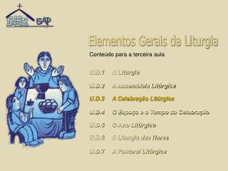 Elementos Gerais da Liturgia