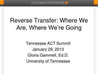 Reverse Transfer: Where We Are, Where We're Going