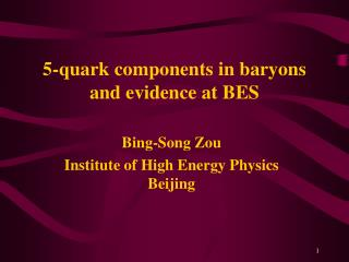 5-quark components in baryons and evidence at BES