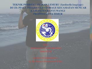 Oleh :  MOHAMAD FATHURROHIM  060610232P DOSEN PEMBIMBING : Ir. Hj. Rahayu Kusdarwati M.Kes