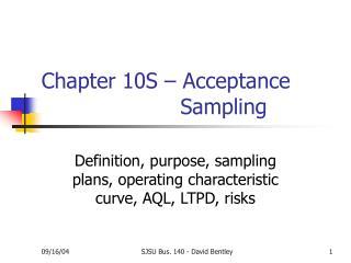 Chapter 10S   Acceptance         Sampling