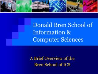 Donald Bren School of Information & Computer Sciences