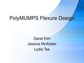 PolyMUMPS Flexure Design