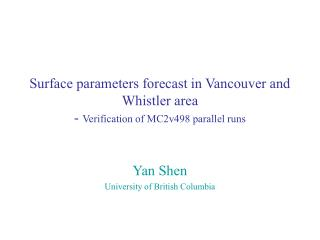 Yan Shen University of British Columbia