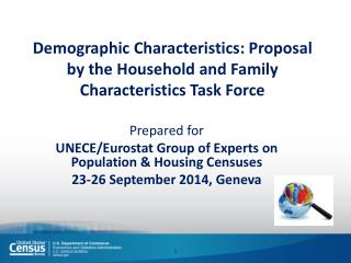 Demographic  Characteristics: Proposal by the  Household  and  Family Characteristics Task Force