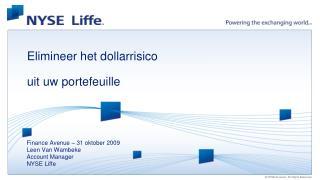 Elimineer het dollarrisico   uit uw portefeuille