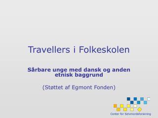 Travellers i Folkeskolen
