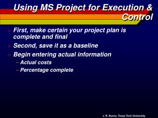 Using MS Project for Execution & Control