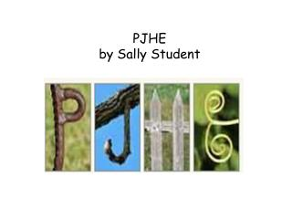 PJHE by Sally Student