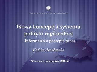 Nowa koncepcja systemu polityki regionalnej