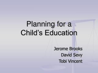 Planning for a  Child's Education