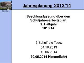 Jahresplanung 2013/14