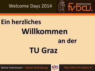Ein herzliches  Willkommen an der TU Graz