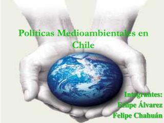 Políticas Medioambientales en Chile