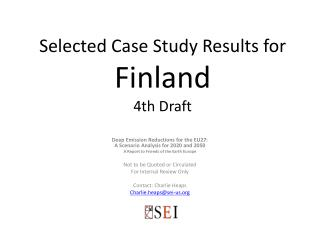 Selected Case Study Results for  Finland 4th  Draft
