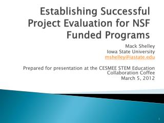 Establishing Successful Project Evaluation for NSF Funded Programs