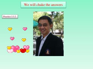 We will  chake  the answers