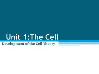 Unit 1:The Cell