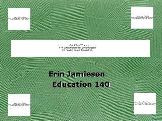 Erin Jamieson Education 140