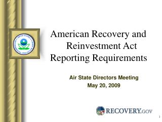 American Recovery and 	Reinvestment Act Reporting Requirements