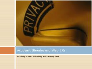 Academic Libraries and Web 2.0: