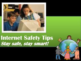Internet Safety Tips