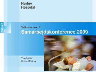 Velkommen til  Samarbejdskonference 2009