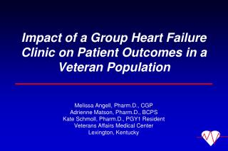 Impact of a Group Heart Failure Clinic on Patient Outcomes in a Veteran Population