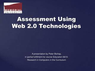 Assessment Using Web 2.0 Technologies