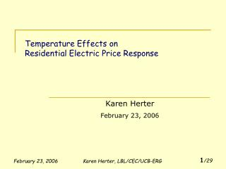 Temperature Effects on  Residential Electric Price Response