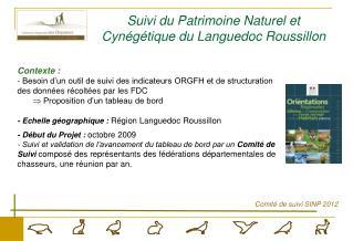 Suivi du Patrimoine Naturel et Cyn�g�tique du Languedoc Roussillon