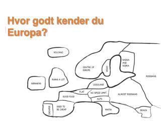 Hvor godt kender du Europa?