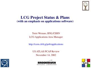 LCG Project Status & Plans (with an emphasis on applications software)