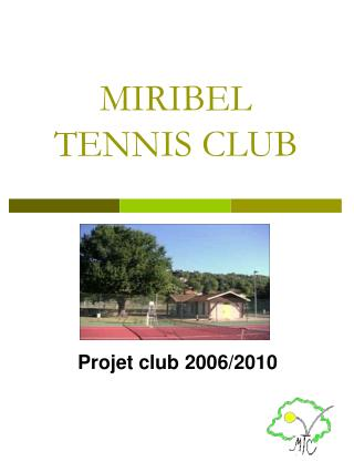 MIRIBEL TENNIS CLUB