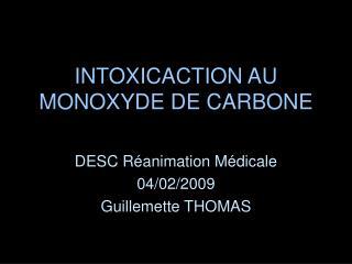INTOXICACTION AU MONOXYDE DE CARBONE