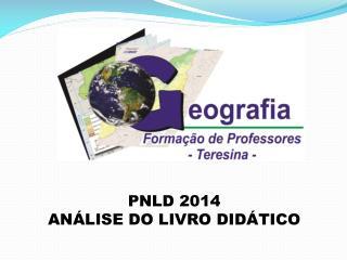 PNLD 2014 AN�LISE DO LIVRO DID�TICO