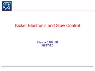 Kicker Electronic and Slow Control